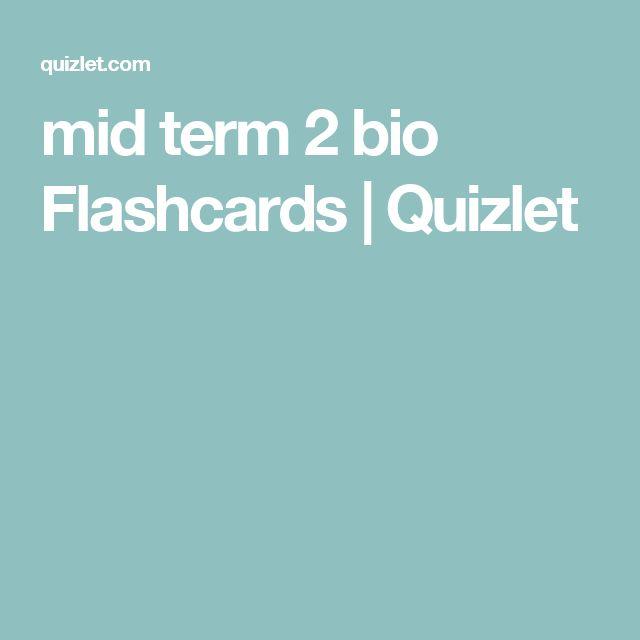 mid term 2 bio Flashcards   Quizlet
