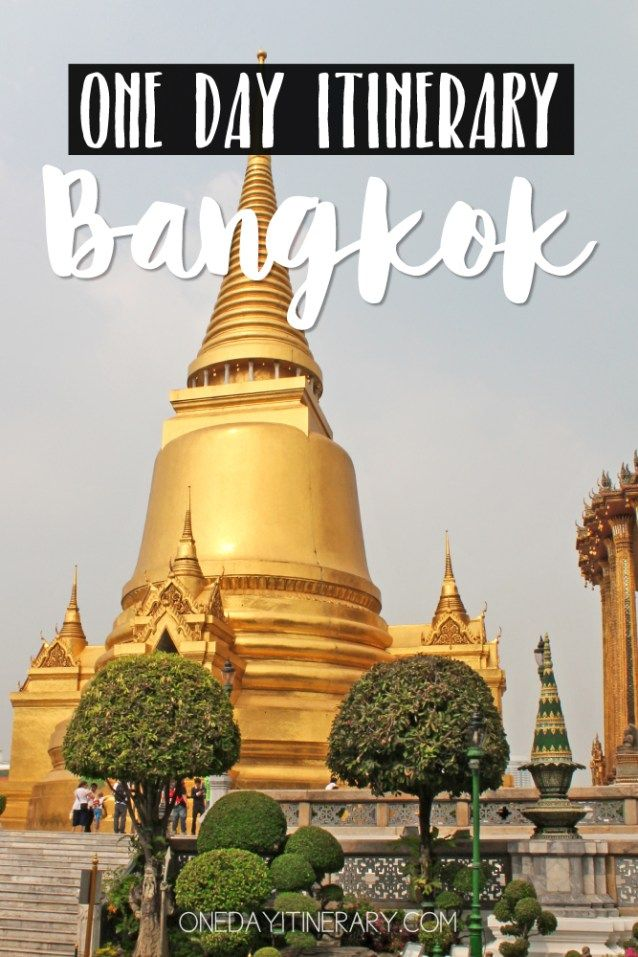 Bangkok Thailand One day itinerary