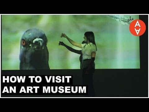 How to Visit an Art Museum | The Art Assignment | PBS Digital Studios - YouTube