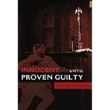 Innocent Until Proven Guilty (Kindle Edition)By Duane Gundrum