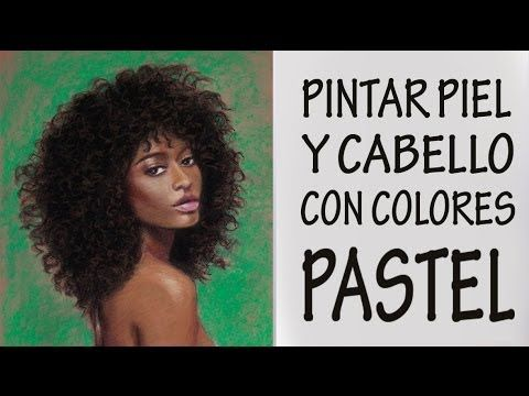 CÓMO PINTAR PIEL NEGRA CON PASTEL. Belleza afroamericana. - YouTube