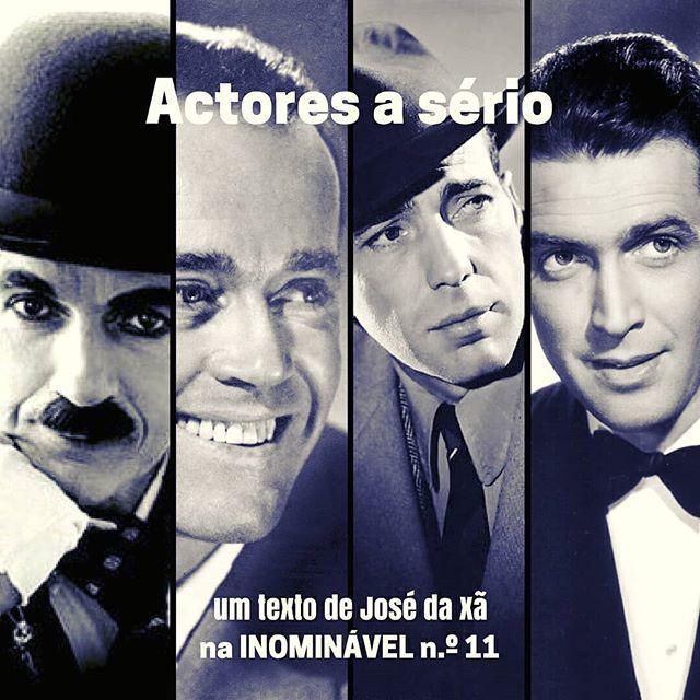 Desta vez o José fala-nos de grandes actores. O bom cinema sempre presente na #revistainominavel.  https://buff.ly/2mGctv8  #revistadigital #revistaonline #revista #revistaportuguesa #portuguesemagazine #portugal #films #filmes #bookstagram #instadaily #cinema #actores  [link in bio]