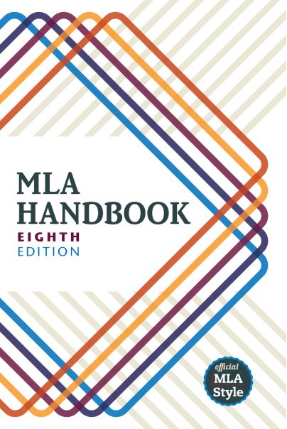 MLA Handbook Eighth Edition