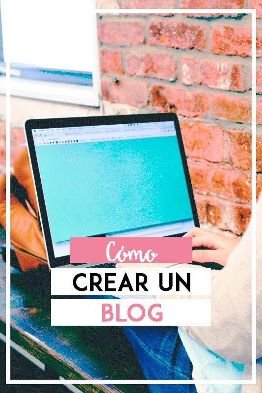 Cómo crear tu blog - Plataformas para bloggear #2