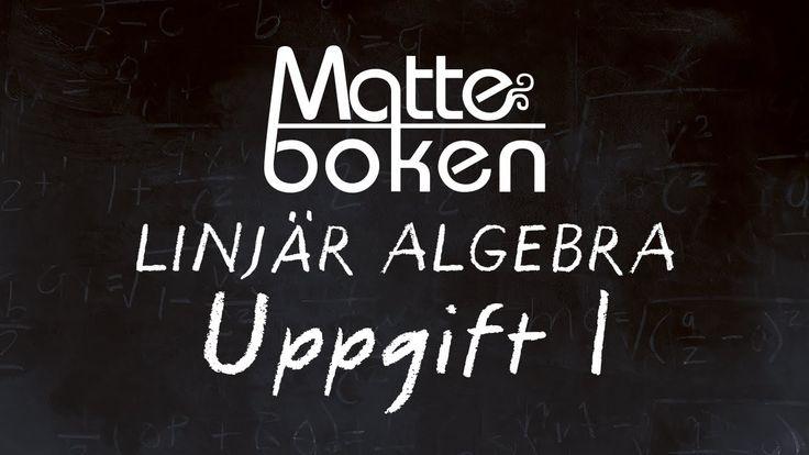 Linjär algebra - Uppgift 1