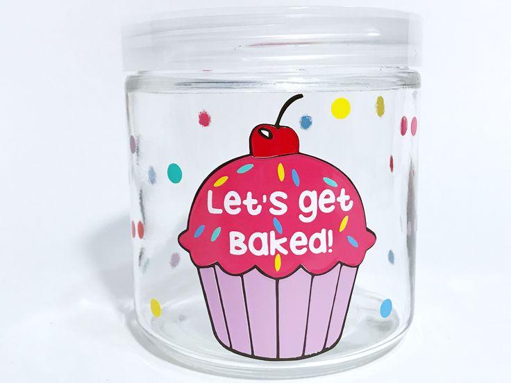 Let's get baked cupcake stash jar. Large stash jar for medical marijuana. 4:20 weed  jars cute girly jar. Party jar. Decorated jar. Nug jug. by CraftyCassondra on Etsy https://www.etsy.com/listing/517763862/lets-get-baked-cupcake-stash-jar-large
