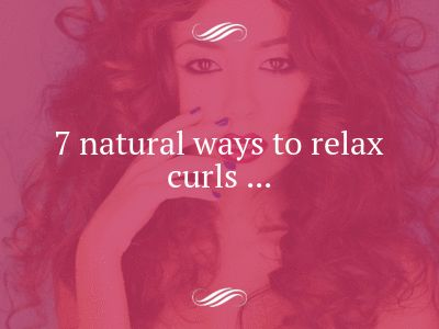 Natural Ways To Relax Hair 82