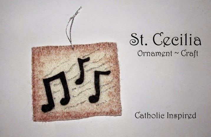 St Cecilia Craft {Liturgical Ornament} ~ Catholic Inspired