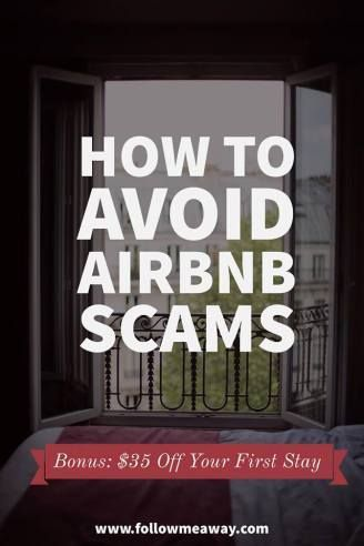 How To Avoid Airbnb Scams [And What To Do If It Happens To You] | Airbnb Tips | How To Use Airbnb | Airbnb Coupon Code | Airbnb Travel Tips | How To Use Airbnb | Follow Me Away Travel Blog | Best Airbnb Locations