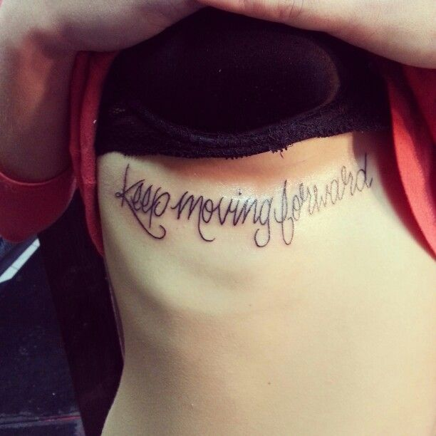 keep moving forward tattoo tattoos pinterest keep