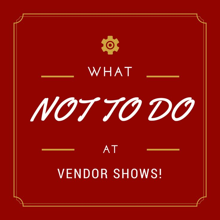 What NOT TO DO at Vendor Shows! Are you doing these things? #directsales
