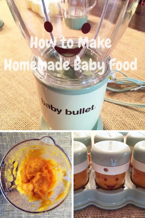 How To Make Homemade Baby Food with the Baby Bullet