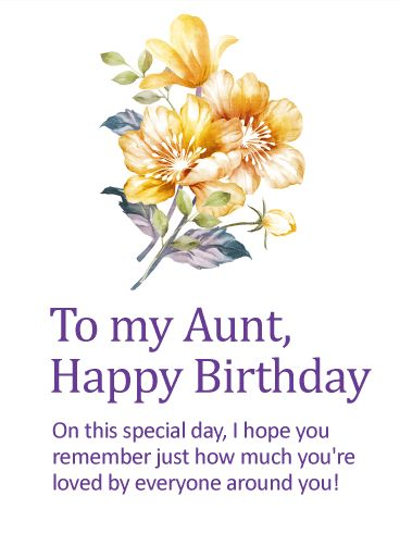 You are Loved! Happy Birthday Card for Aunt: A special aunt deserves a special birthday, where she's reminded how much she means to all the people in her life...especially you! No matter how far apart you may be in miles, this beautiful birthday card, complete with a charming floral flourish, will bring you closer together while putting a bright spot in her day.