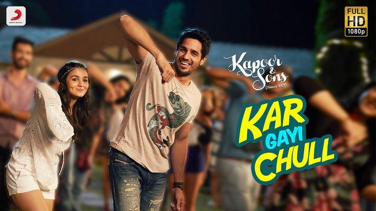 #2016 #20160217 #BollywoodSongHIT #KarGayi #ChullKapoor & Sons ~ Kar Gayi Chull - Kapoor & Sons | Sidharth Malhotra | Alia Bhatt | Badshah | Amaal Mallik |Fazilpuria https://youtu.be/NTHz9ephYTw