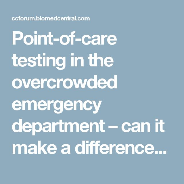 Point-of-care testing in the overcrowded emergency department – can it make a difference? | Critical Care | Full Text