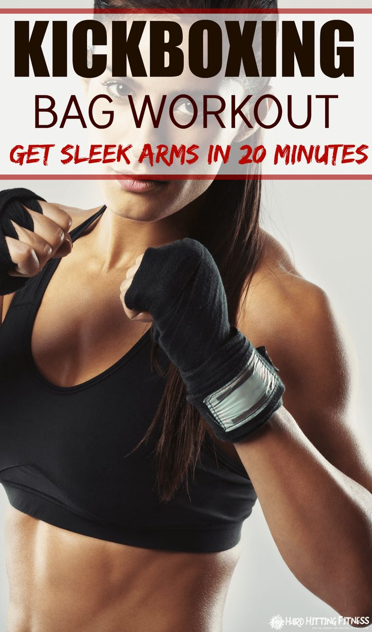 20 Minute Kickboxing Workout with Bag. Get sleek arms in 20 minutes with these kickboxing drills.