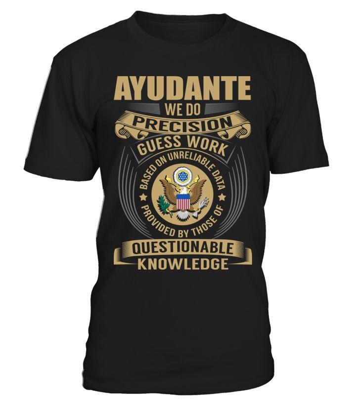 Ayudante - We Do Precision Guess Work