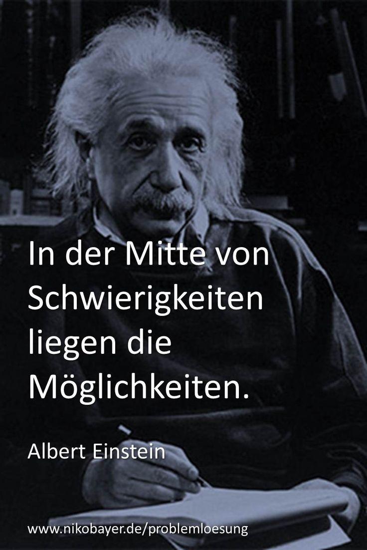 In der Mitte von Schwierigkeiten liegen die Möglichkeiten. Zitat von Albert Einstein. Vom Problem zur Lösung - Praxis-Training von und mit Niko Bayer
