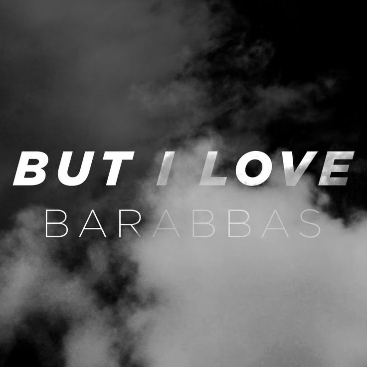[OFFICIAL] Jesus Is Loving Barabbas (Feat. Judah Smith)