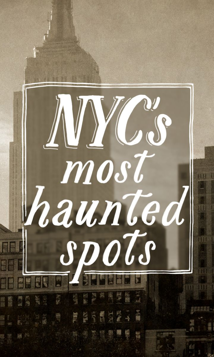 New York City's most haunted spots just in time for Halloween and fall travel.