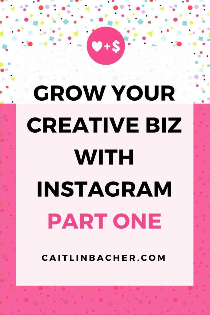 Grow Your Creative Biz With Instagram Part One   Caitlin Bacher