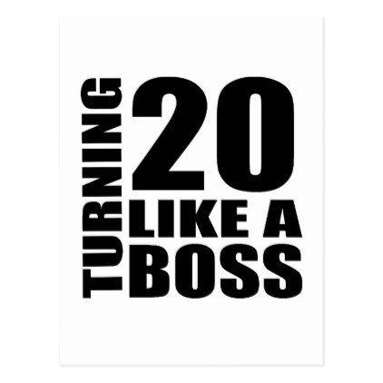 #Turning 20 Like A Boss Birthday Designs Postcard - #giftidea #gift #present #idea #number #twenty #twentieth #bday #birthday #20thbirthday #party #anniversary #20th
