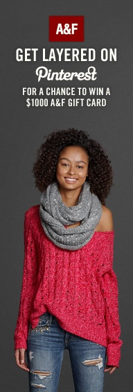 Get Layered on Pinterest and win a $1000 gift card or other great prizes from Abercrombie! Click the pin or visit on.fb.me/UfLuQd to start pinning and see more details!