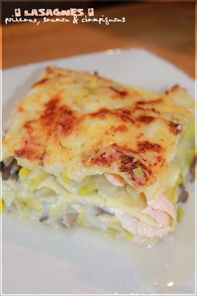 lasagnes de saumon ( 500g de saumon, 1kg de blancs de poireau 1 échalote, 800g de champignons de paris frais,1/2 cube une béchamel zeste de citron gruyere aneth )
