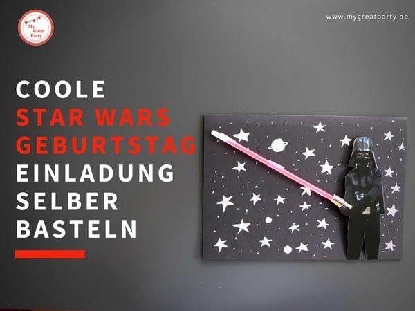 Coole Star Wars Einladung selber basteln. Eine Bastelanleitung zum Nachmachen.