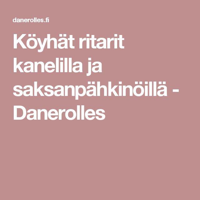 Köyhät ritarit kanelilla ja saksanpähkinöillä - Danerolles