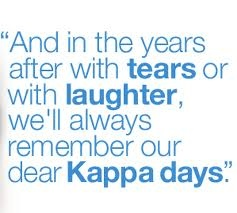 We'll always remember our dear Kappa days!