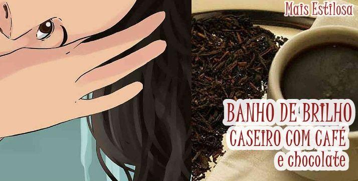 O banho de brilho com café em pó solúvel e chocolate funciona e deixa o cabelo lindo. Esse tonalizante caseira é livre de química. Clique e confira!