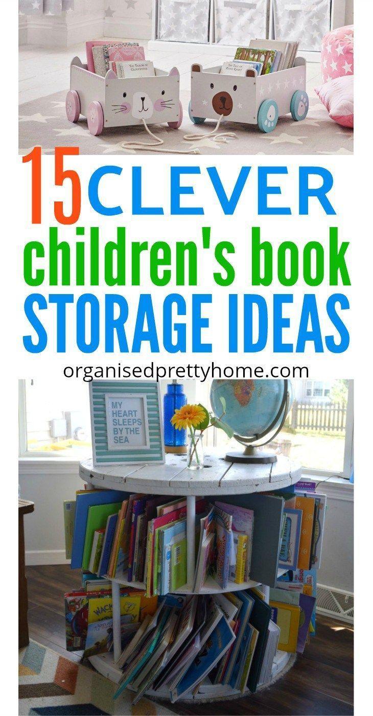 15 Awesome Kids Book Storage Ideas Organised Pretty Home Bookshelves Kids Kids Book Storage Organizing Kids Books