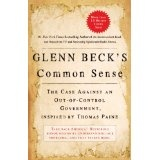 Glenn Beck's Common Sense: The Case Against an Out-of-Control Government, Inspired by Thomas Paine (Kindle Edition)By Glenn Beck