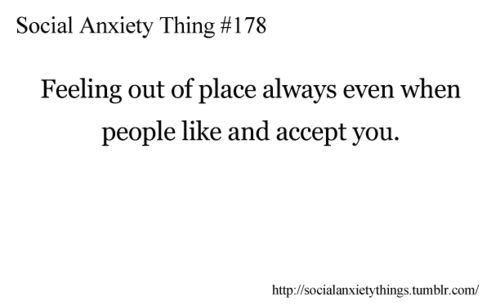 Social Anxiety Things... I try to tell one of my best friends that she will soon hate me... that it will be my fault and that I won't blame her because they all leave, eventually.