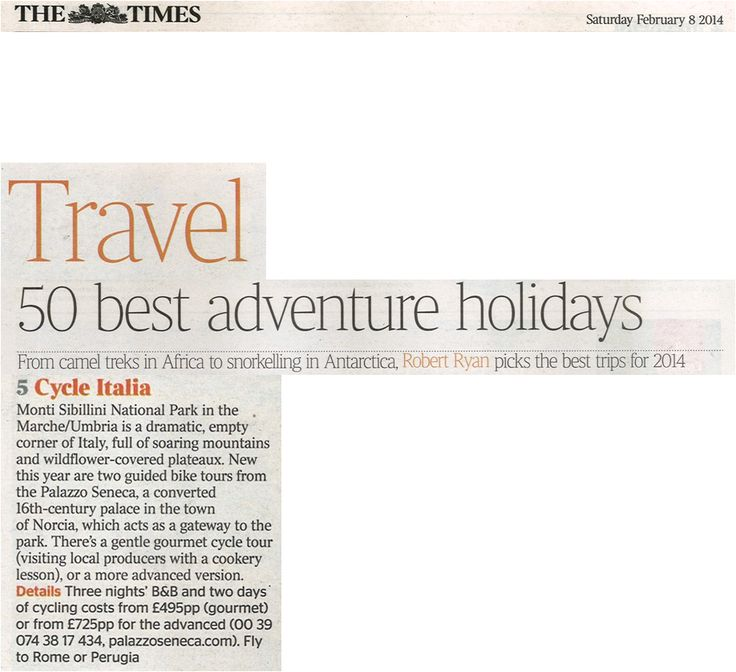 Palazzo Seneca is one of the 50 best adventure holidays (The Times 8 February 2014)...