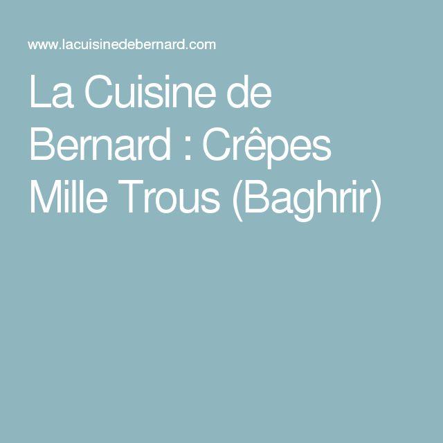 La Cuisine de Bernard : Crêpes Mille Trous (Baghrir)