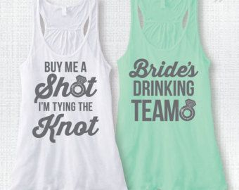 """@furby89 I have a borrowed heat press for a few weeks if you want t-shirts made for the bridal party. Just pick a design!   Bachelorette Party Tank Top Bridal Party Tank Top Rhinestone Ring """"Buy Me A Shot I'm Tying the Knot"""" and """"Bride's Drinking Team"""" XS-XXL"""