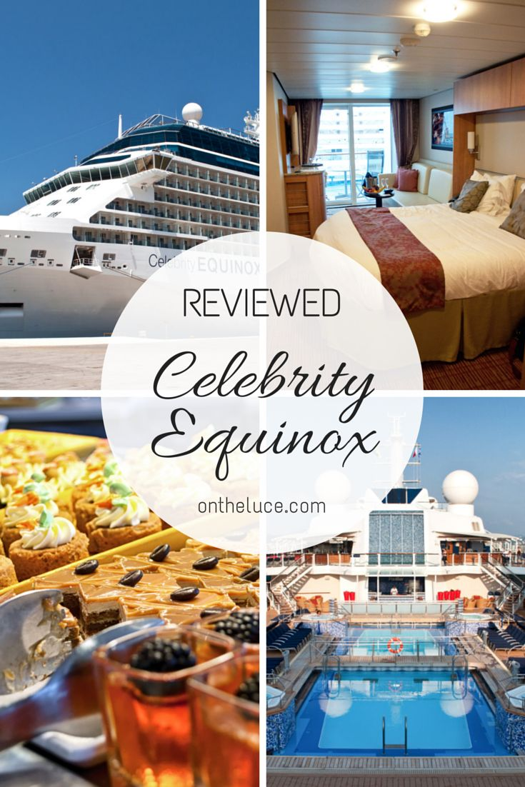 What s it really like on board a cruise ship celebrity equinox reviewed