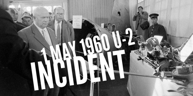 1 May 1960. U-2 incident: United States spy plane gets shot down in Soviet airspace
