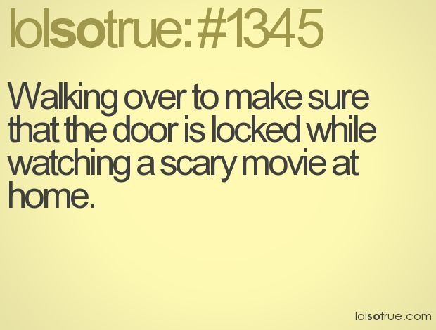 True story!: Scary Movies, Lolsotrue, Closet