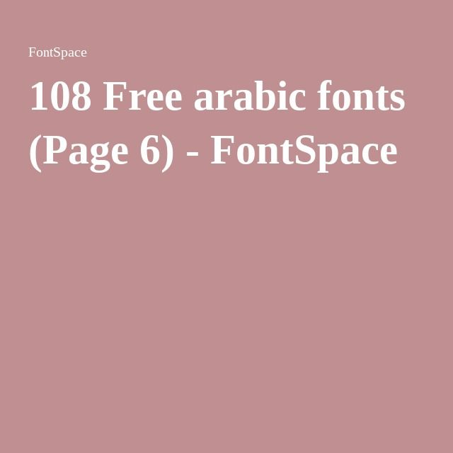 108 Free arabic fonts (Page 6) - FontSpace