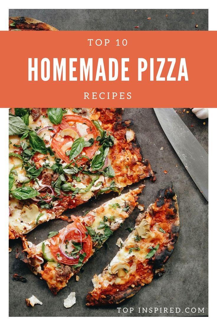 Top 10 Homemade Pizza Recipes via @Topinspired