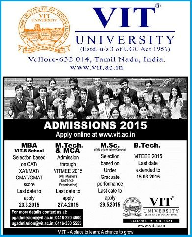 VIT Admissions 2015-16, Notification 2015,VITEEE-2015, VITMEEE-2015  VIT University VIT Admissions 2015-16, VITEEE-2015, Notification 2015, VIT University,  Vellore Institute of Technology(VIT) is inviting applications for the academic year 2015-16 for the courses MBA VIT-B School, M.Tech