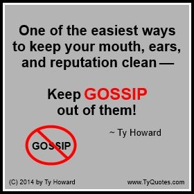 Ty Howard Quote on Gossip, Quotes on Gossip