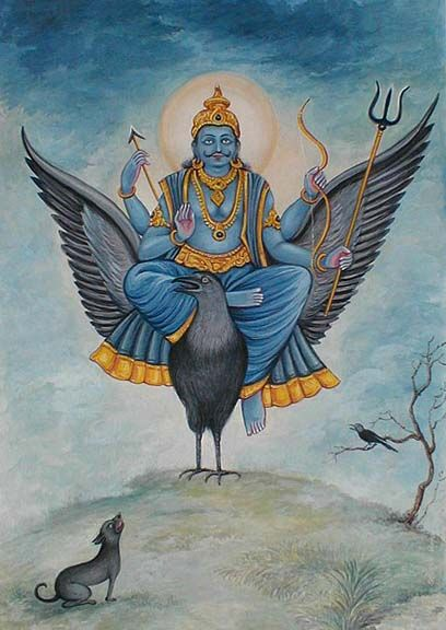 The Hindu deity Shani is often represented as being mounted on a giant black raven or crow. As protector of property, Shani is able to repress the thieving tendencies of these birds.