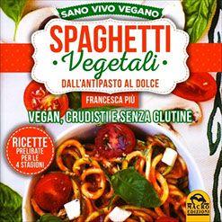 Spaghetti Vegetali