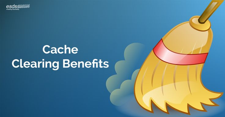 #Cache Clearing : What are the benefits?  Let us discuss how #cacheclearing helps you fetch several #benefits. Read here to know more!