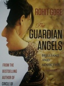 A book review of Rohit Gore's book- The Guardian Angels by Sulekha Rawat. http://sulekharawat.com/2014/02/07/book-review-guardian-angels/