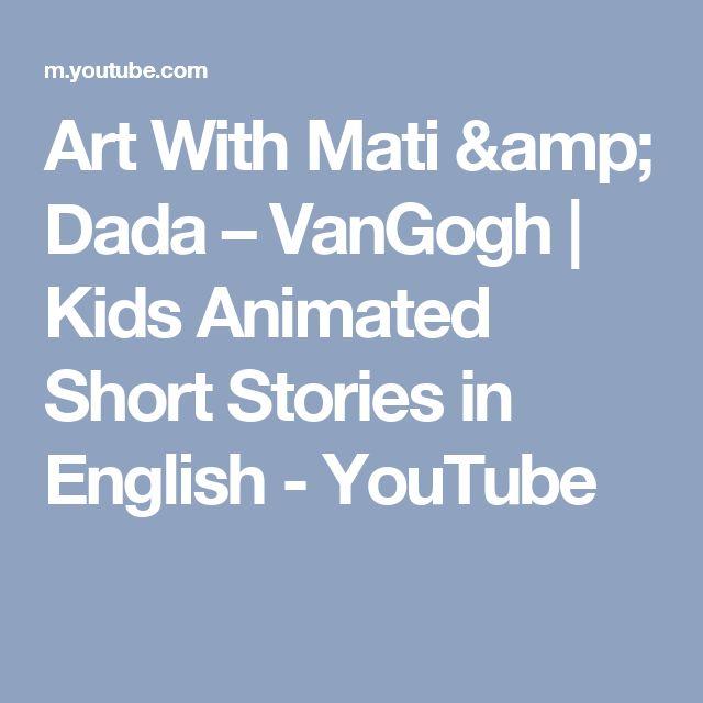 Art With Mati & Dada  – VanGogh | Kids Animated Short Stories in English - YouTube